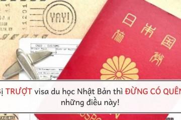 Bị trượt visa du học Nhật Bản thì ĐỪNG CÓ QUÊN những điều này!